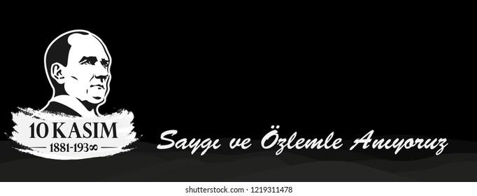 Ankara, November 10, 1938: Mustafa Kemal Ataturk's death anniversary. Turkish text: Saygı ve özlemle anıyoruz. Translation: We remember with respect and longing. Vector Illustration.