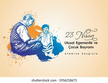 Ankara, Turkey, 23 April 1921: 23 Nisan Ulusal Egemenlik ve Çocuk Bayramı, English Translated: April 23 National Sovereignty and Children's Day.