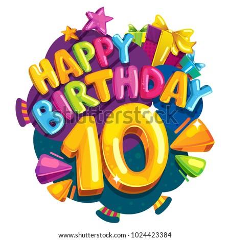 Anniversary 10 Years Happy Birthday Emblem Stock Vector