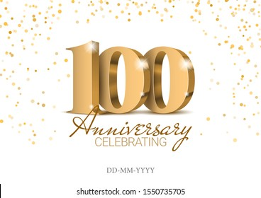 Anniversary 100. gold 3d numbers. 100th anniversary celebration poster template. Vector illustration