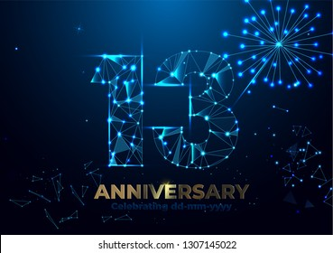 Anniversary 13. Geometric polygonal Anniversary greeting banner. gold 3d numbers. Poster template for Celebrating 13th anniversary event party. Vector firecracker background. Low polygon