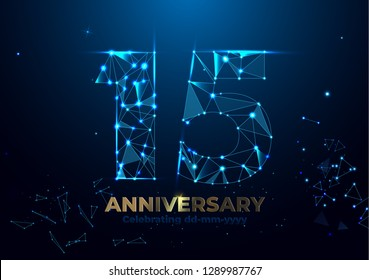 Anniversary 15. Geometric polygonal Anniversary greeting banner. gold 3d numbers. Poster template for Celebrating 15th anniversary event party. Futuristic wireframe design vector illustration.