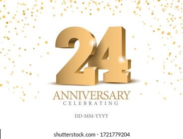 Anniversary 24. gold 3d numbers. Poster template for Celebrating 24th anniversary event party. Vector illustration