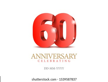 Anniversary 60. red 3d numbers. Poster template for Celebrating 60th anniversary event party. Vector illustration