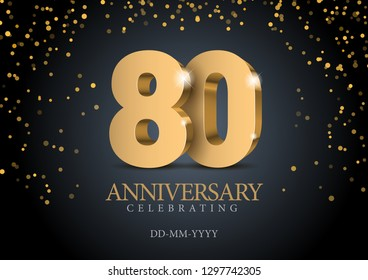 Anniversary 80. gold 3d numbers. Poster template for Celebrating 80th anniversary event party. Vector illustration