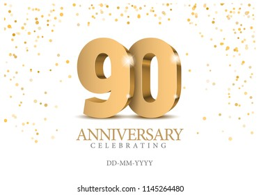Anniversary 90. gold 3d numbers. Poster template for Celebrating 90th anniversary event party. Vector illustration