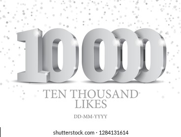 Anniversary or event 10000. silver 3d numbers. Poster template for Celebrating 10000th likes or folovers or subscribers event party. Vector illustration