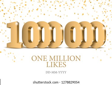 Anniversary or event 1000000. gold 3d numbers. Poster template for Celebrating 1000000th likes or folovers or subscribers event party. Vector illustration
