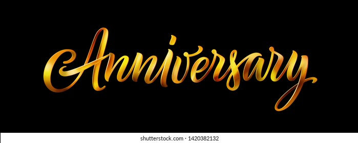 Anniversary gold vector text isolated on black background. Vector elegant 3D lettering. Vintage calligraphy word for a happy anniversary card, logo, banner, poster, party or cake decoration.