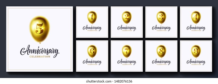 Anniversary vector background set. 1,2,3,4,5,6,7,8,9 year birthday celebration card, banner. Party or event poster and illustration. Anniversary celebration logo. Gold shiny balloon, number and text
