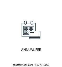 Annual Fee concept line icon. Simple element illustration. Annual Fee concept outline symbol design. Can be used for web and mobile UI/UX