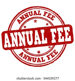 Annual fee grunge rubber stamp on white background, vector illustration