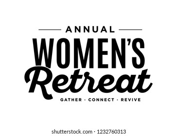 Annual Women's Retreat Religious Gathering Event, Church Retreat, Gather, Connect, Revive Vector Text Typography Illustration Background