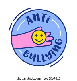Anti Bullying Banner or Icon. Human Hand Holding Yellow Smile Face inside of Blue Circle Isolated on White Background. Cute Badge or Sticker, Design Element with Typography. Vector Illustration