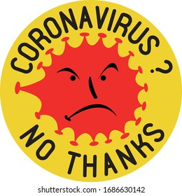Anti corona virus patch, protest sign against the spread of the dangerous illnes COVID-19