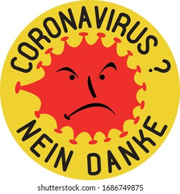 """Anti corona virus patch, protest sign against the spread of the dangerous illnes COVID-19 in german. """"Nein Danke"""" means """"No thanks""""."""