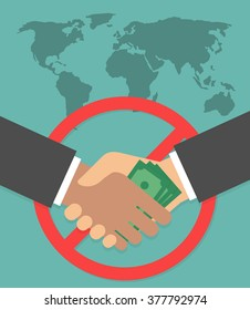 Anti corruption concept. Hand giving money bill to another through handshake with  red prohibition sign and world map on the background