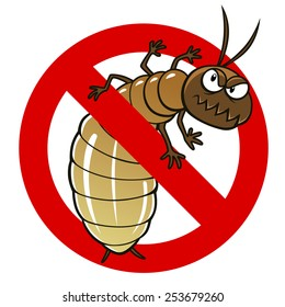Anti pest sign with a funny cartoon termite.