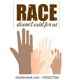 ANTI RACISM hands design illustration, RACE doesn't exist for us typography design for t shirt and apparel - VECTOR