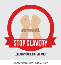Anti slavery, anti human trafficking, Modern slavery concept