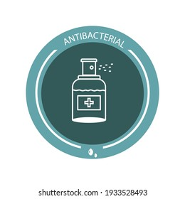 Antibacterial antiseptic for hand washing. Sticker. Spray. Information label, disinfectant. Medical alcohol sprays liquid. Prevention of the spread of bacteria and infection. Vector image.