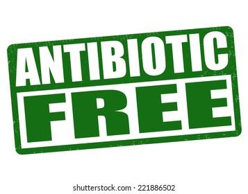 Antibiotic free grunge rubber stamp on white background, vector illustration