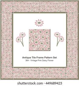 Antique tile frame pattern set_364 Vintage Pink Daisy Flower