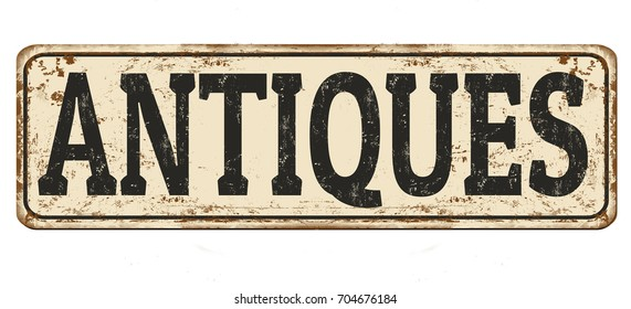 Antiques vintage rusty metal sign on a white background, vector illustration