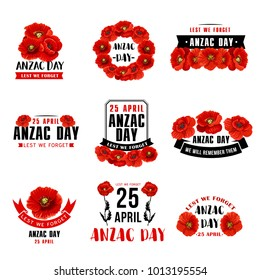 Anzac Day 25 April Australian remembrance day icons of red poppy flowers. Vector Anzac Day symbols and Lest We Forget of Australia and New Zealand soldiers war and peace memory anniversary