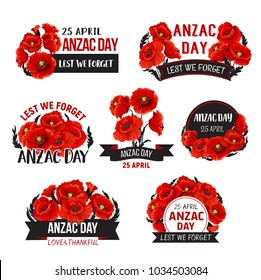 Anzac Day icons of red poppy flowers for 25 April Australian and New Zealand war remembrance anniversary. Vector symbols set for Anzac Day Lest We Forget remember text on blue ribbons banners