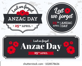Anzac Day illustration with text Lest we forget. Vecrtor banners design with poppies for Remembrance Day.