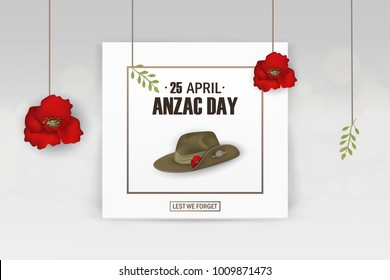 Anzac Day poppies memorial anniversary holiday. Lest we forget. Anzac Day 25 April Australian war remembrance day poster or greeting card design of anzac red poppies flowers, Anzac army slouch hat.