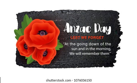 Anzac Day vector poster on a hand drawn ink background. Lest We forget. Realistic Red Poppy flower - a symbol of International Day of Remembrance. Vector Illustration EPS 10 file.