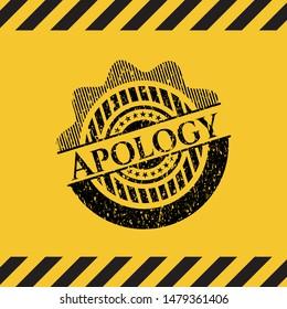 Apology inside warning sign, black grunge emblem. Vector Illustration. Detailed.