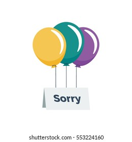 An apology note held up via three colorful balloons vector illustration icon