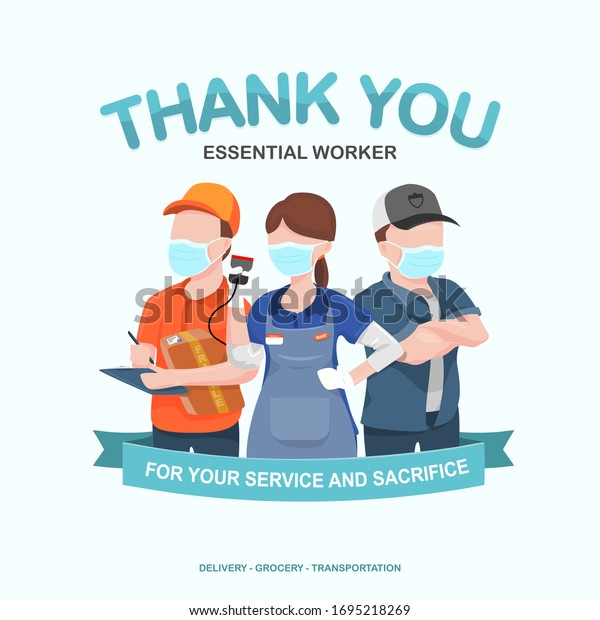 Appreciation for essential worker, delivery, grocery, and truck driver transportation for their service amid corona virus outbreak