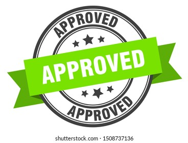 approved label. approved green band sign. approved