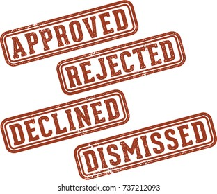 Approved, Rejected, Declined, and Dismissed Rubber Stamps