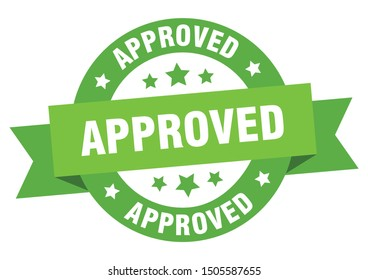 approved ribbon. approved round green sign. approved