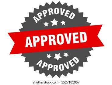 approved sign. approved red-black circular band label