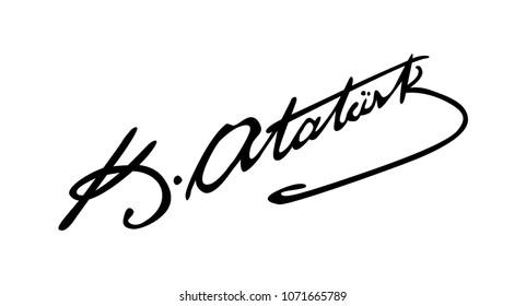 April 18, 2018, 29 Republic of Turkey founder Mustafa Kemal Ataturk's signature vector.