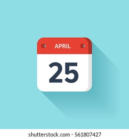 April 25. Isometric Calendar Icon With Shadow.Vector Illustration,Flat Style.Month and Date.Sunday,Monday,Tuesday,Wednesday,Thursday,Friday,Saturday.Week,Weekend,Red Letter Day. Holidays 2017.