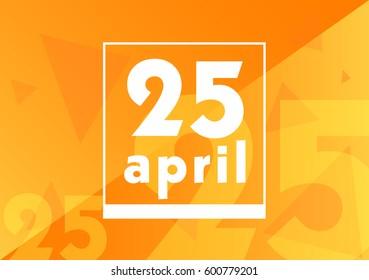 April 25 on calendar with orange vector background