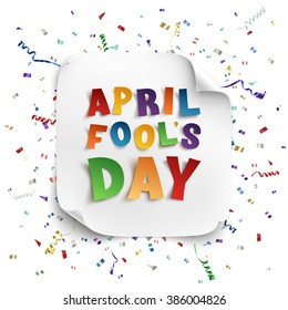 April Fool's Day background with square paper banner, ribbons and confetti isolated on white. Vector illustration.