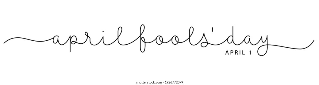APRIL FOOLS' DAY black vector monoline calligraphy banner with swashes isolated on white background