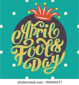 April Fools Day - Calligraphy decoration poster