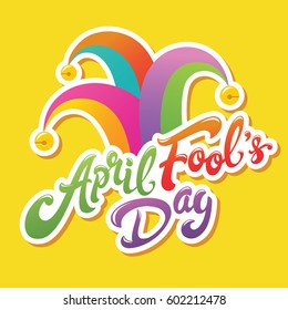April Fools Day greeting. Colorful typography with jester hat vector lettering design. Perfect for greeting card, banner or advertisement.