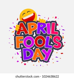 April Fools Day illustration with laughing smiley. Vector design for banner, greeting card and poster. Hand drawn lettering
