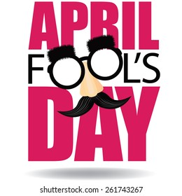 April Fools Day text and funny glasses EPS 10 vector illustration for greeting card, ad, promotion, poster, flier, blog, article, marketing, signage, email