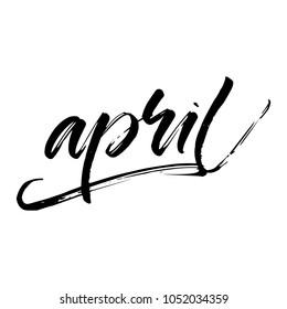 APRIL. MONTH. HAND LETTERING. SPRING